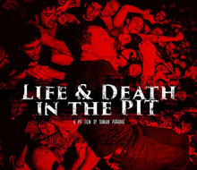 Life & Death in the Pit (Teaser)