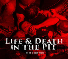 Life & Death in the Pit (Graphic)