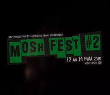 MOSH FEST #2 – Montpellier 2016