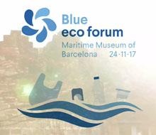 BLUE ECO FORUM 2017 – MUSEU MARÍTIM DE BARCELONA